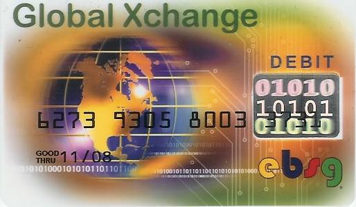Debit card from the Global Xchange company.